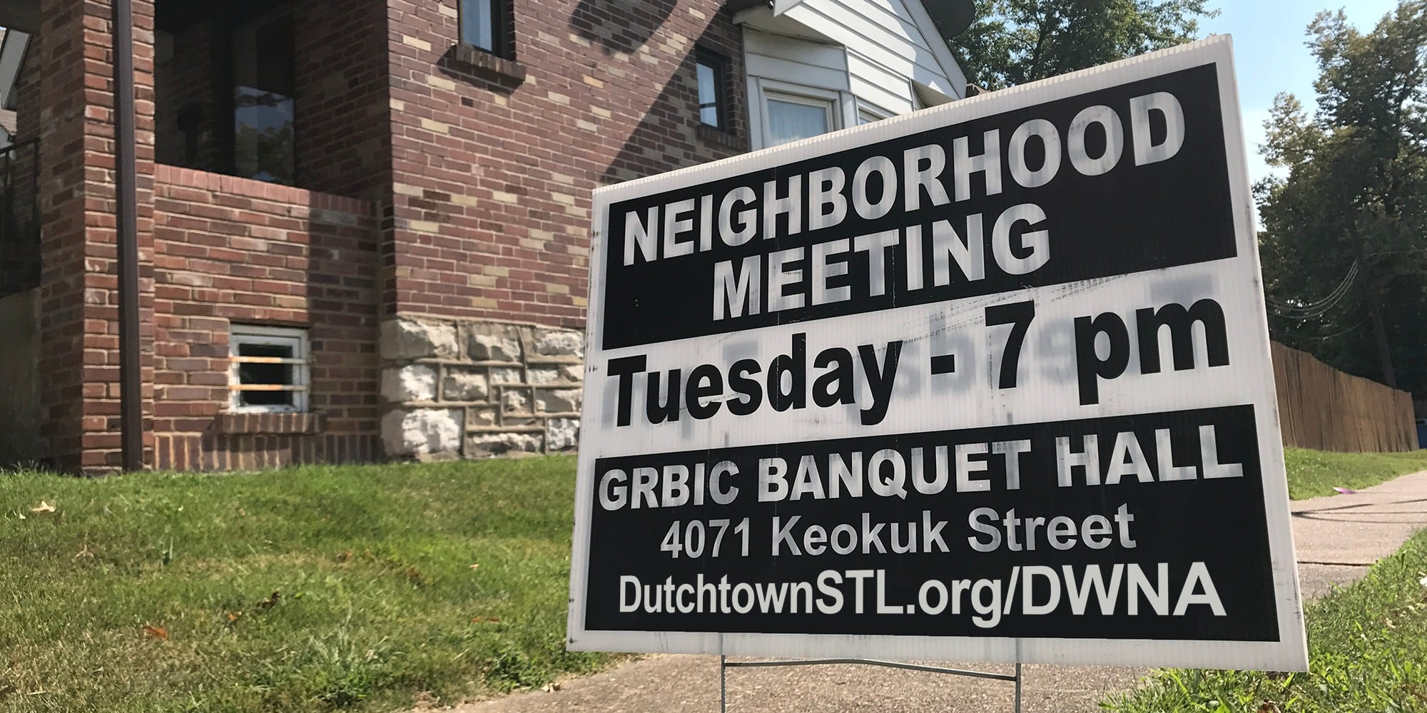 Dutchtown West neighborhood meeting sign.