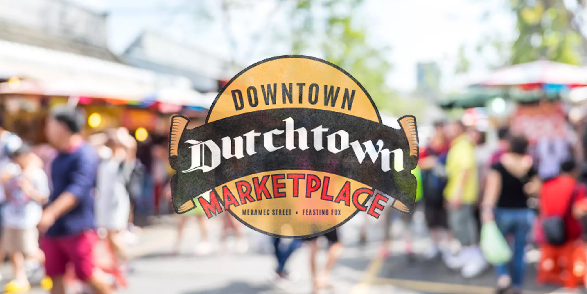 Downtown Dutchtown Marketplace.