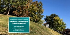 Community Empowerment Committee meeting sign at Virginia and Osceola in Dutchtown.