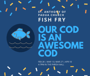 St. Anthony of Padua Fish Fry: Our cod is an awesome cod.