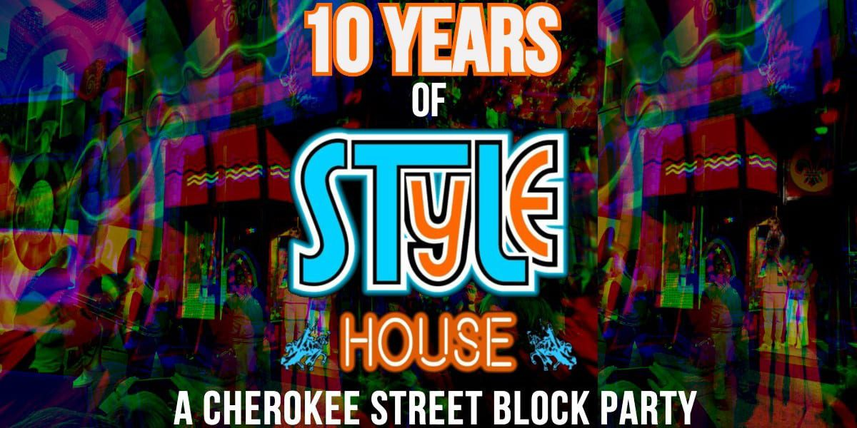 10 years of Style House: A Cherokee Street block party.