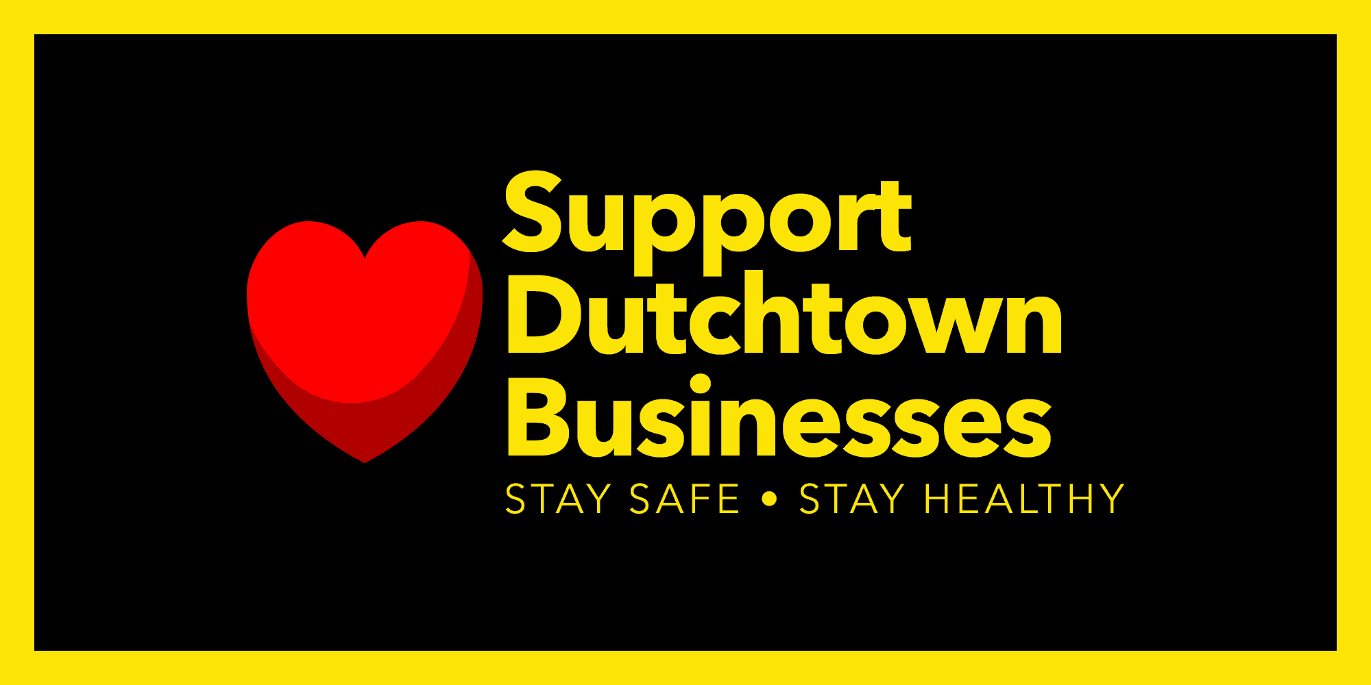 Support Dutchtown businesses. Stay safe, stay healthy.