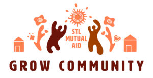 STL Mutual Aid: Grow community.