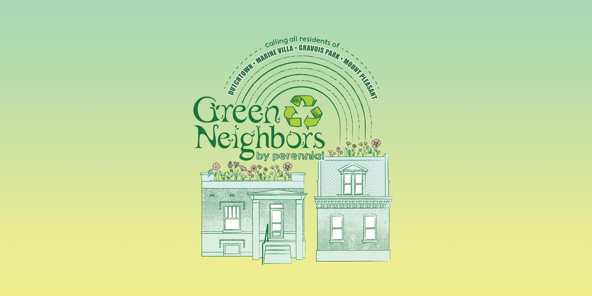 Perennial's Green Neighbors event series.