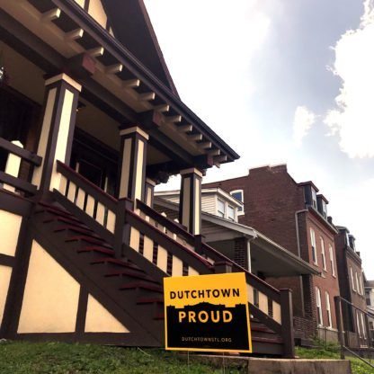 Dutchtown Proud sign in fromt of a home on Meramec Street.