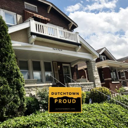 Dutchtown Proud sign in front of a home on Louisiana Avenue.