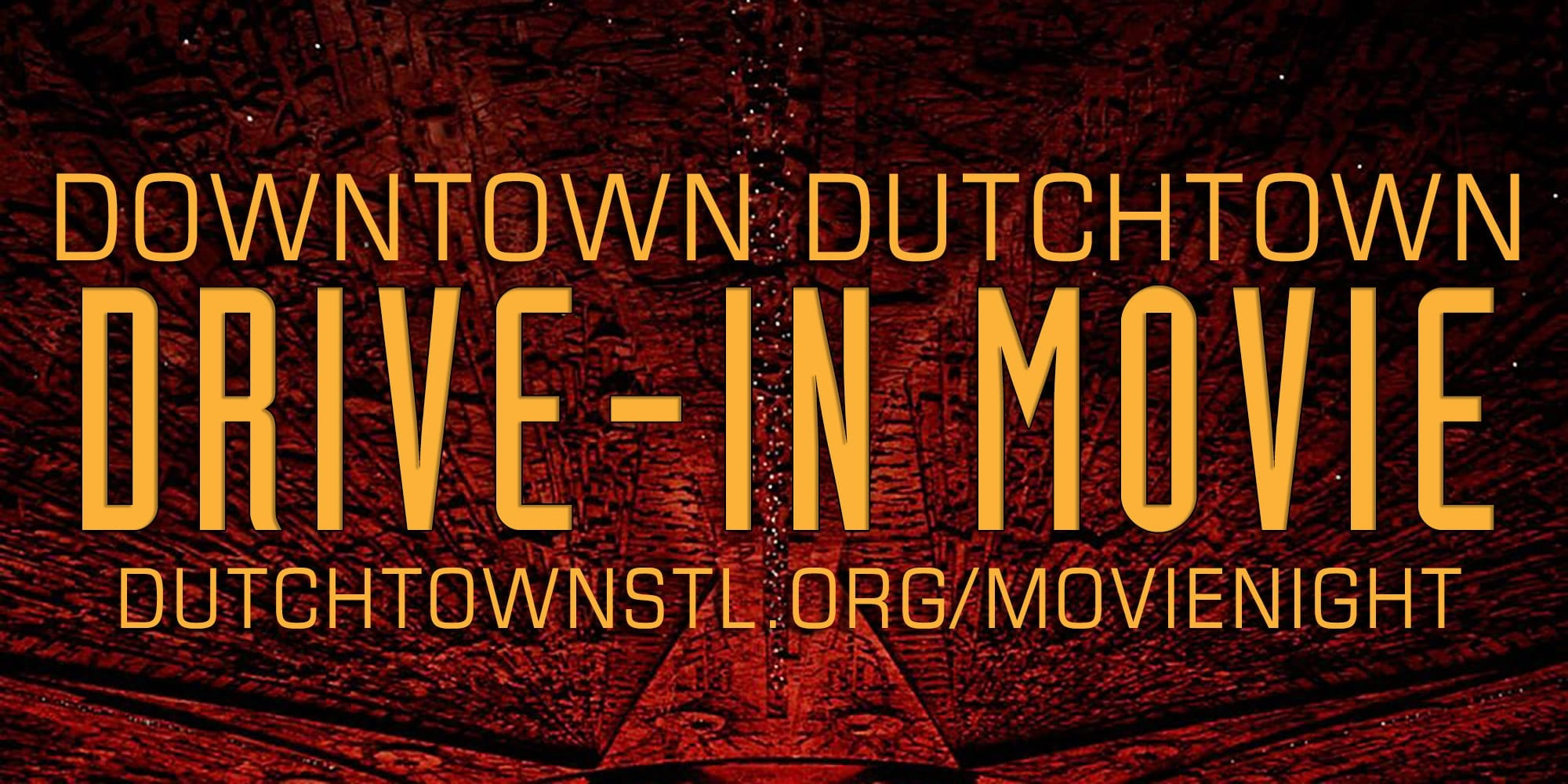 Downtown Dutchtown Drive-In Movie
