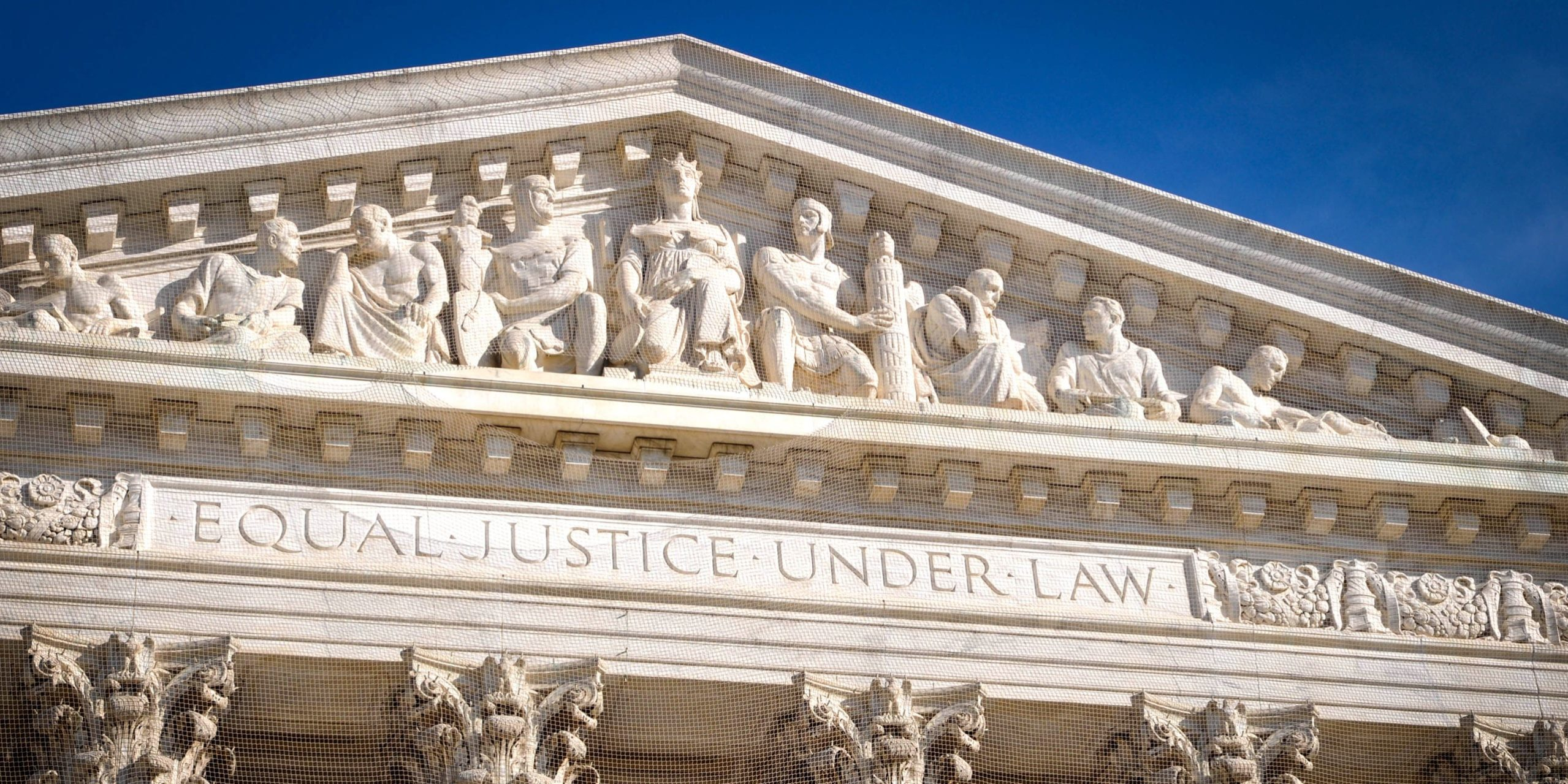 Equal Justice Under the Law inscription on the United States Supreme Court building.